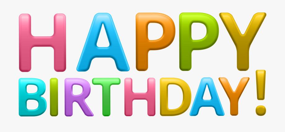 Colorful Happy Birthday Transparent Png Clip Art Imageu200b.