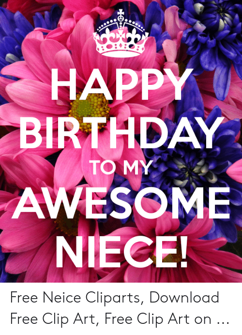 HAPPY BIRTHDAY AWESOME NIECE Free Neice Cliparts Download Free Clip.