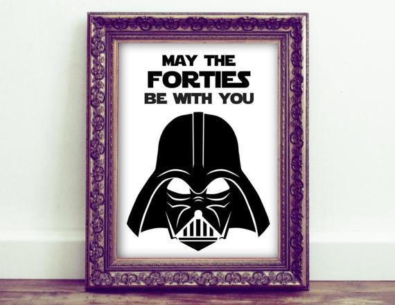 Star Wars Darth Vader 40th Birthday Printable Sign, May the.