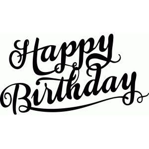 Silhouette Design Store: happy birthday calligraphy.