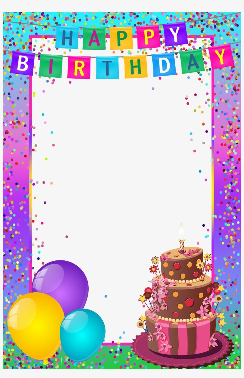 Happy Birthday Frame, Happy Birthday Images, Birthday.