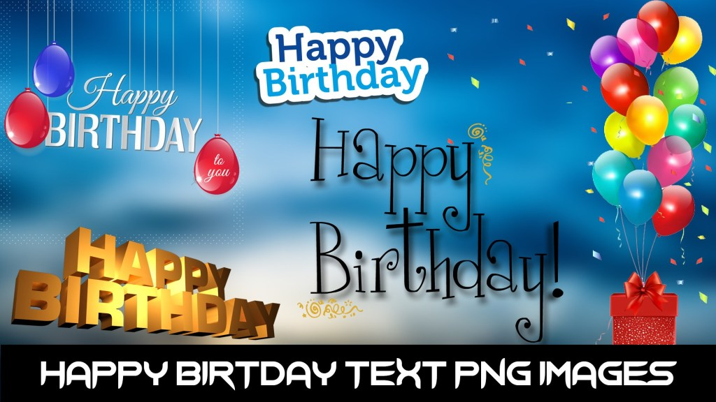 Happy Birthday PNG Text.