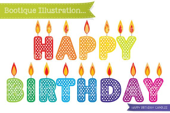 Happy Birthday Candles Clipart Set for Instant Download.