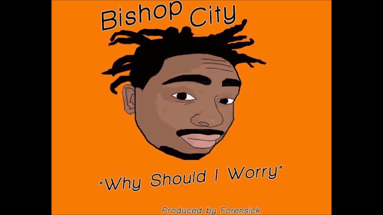 Bishop City.