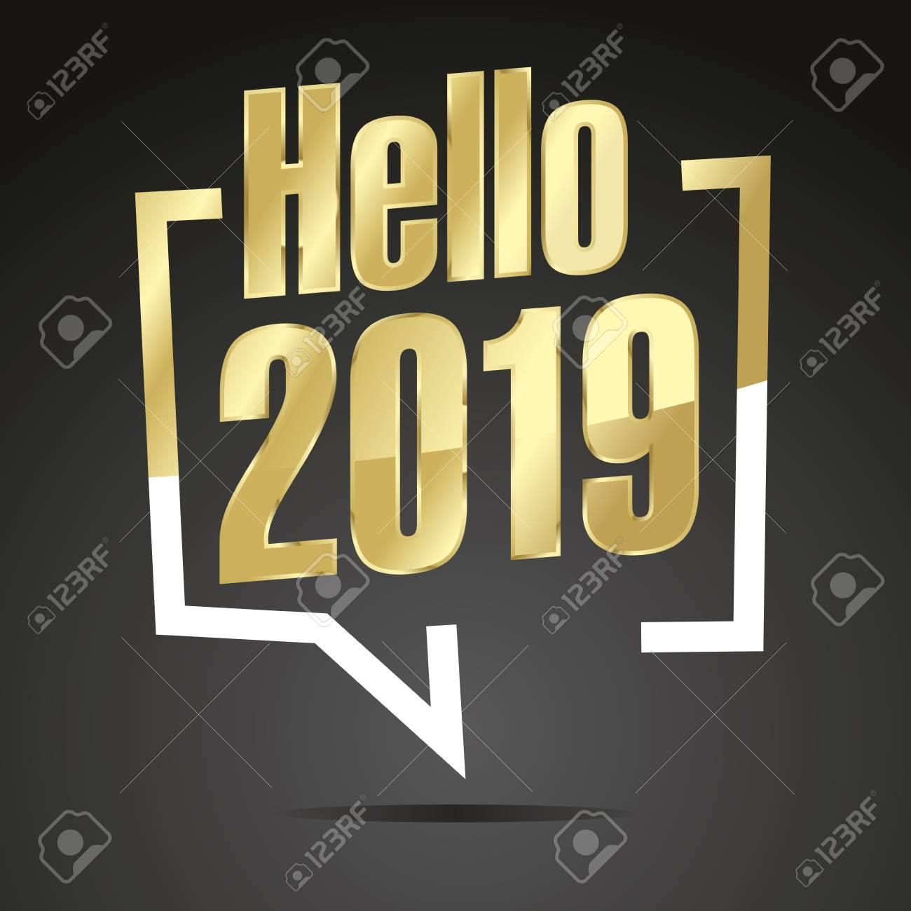Gold Hello 2019 in brackets speech black background.