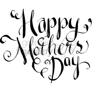 happy mothers day calligraphy art clipart. Royalty.