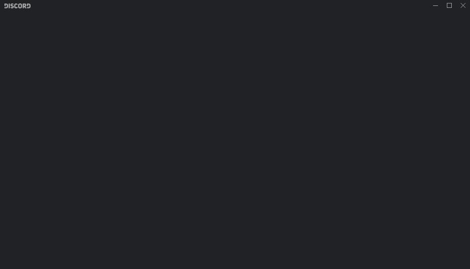 Discord stuck in Black screen.
