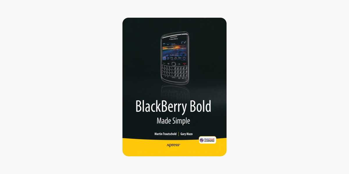 BlackBerry Bold Made Simple.