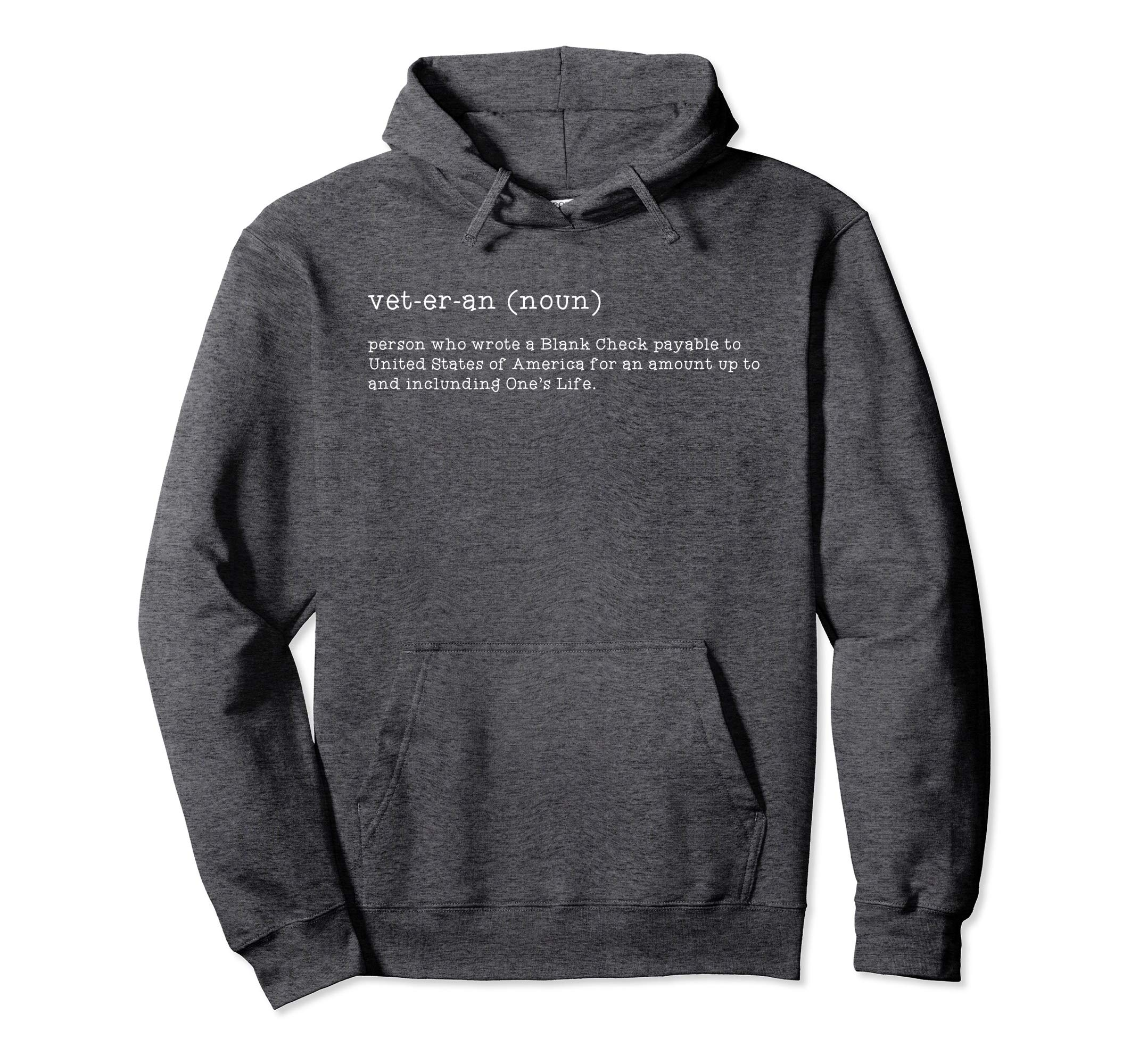 Amazon.com: A Person Who Wrote Blank Check Veteran Meaning Hoodie.