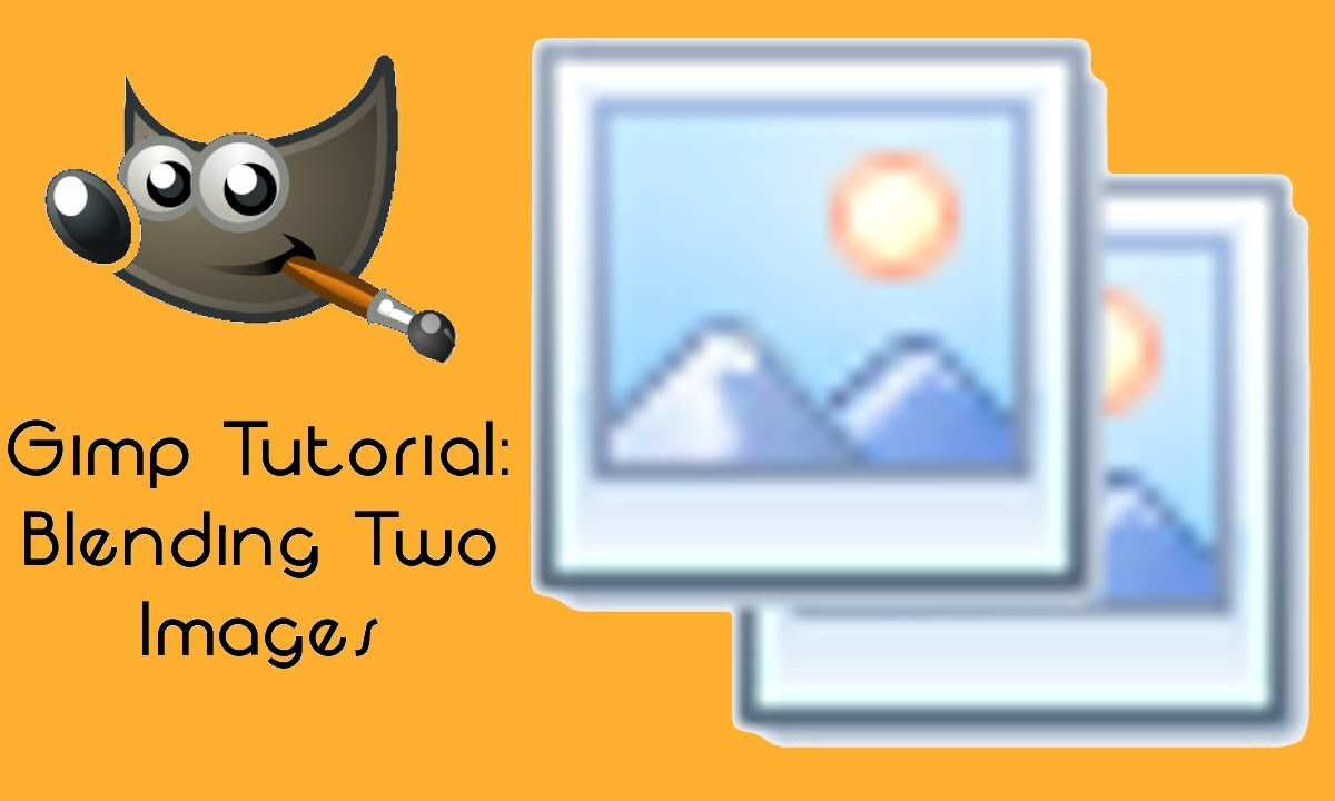 GIMP Tutorial: How to Blend Two Images.