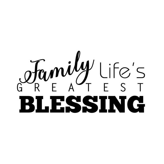 Family Life's Greatest Blessing Phrase Graphics SVG Dxf EPS Png Cdr Ai Pdf  Vector Art Clipart instant download Digital Cut Print File Cricut.