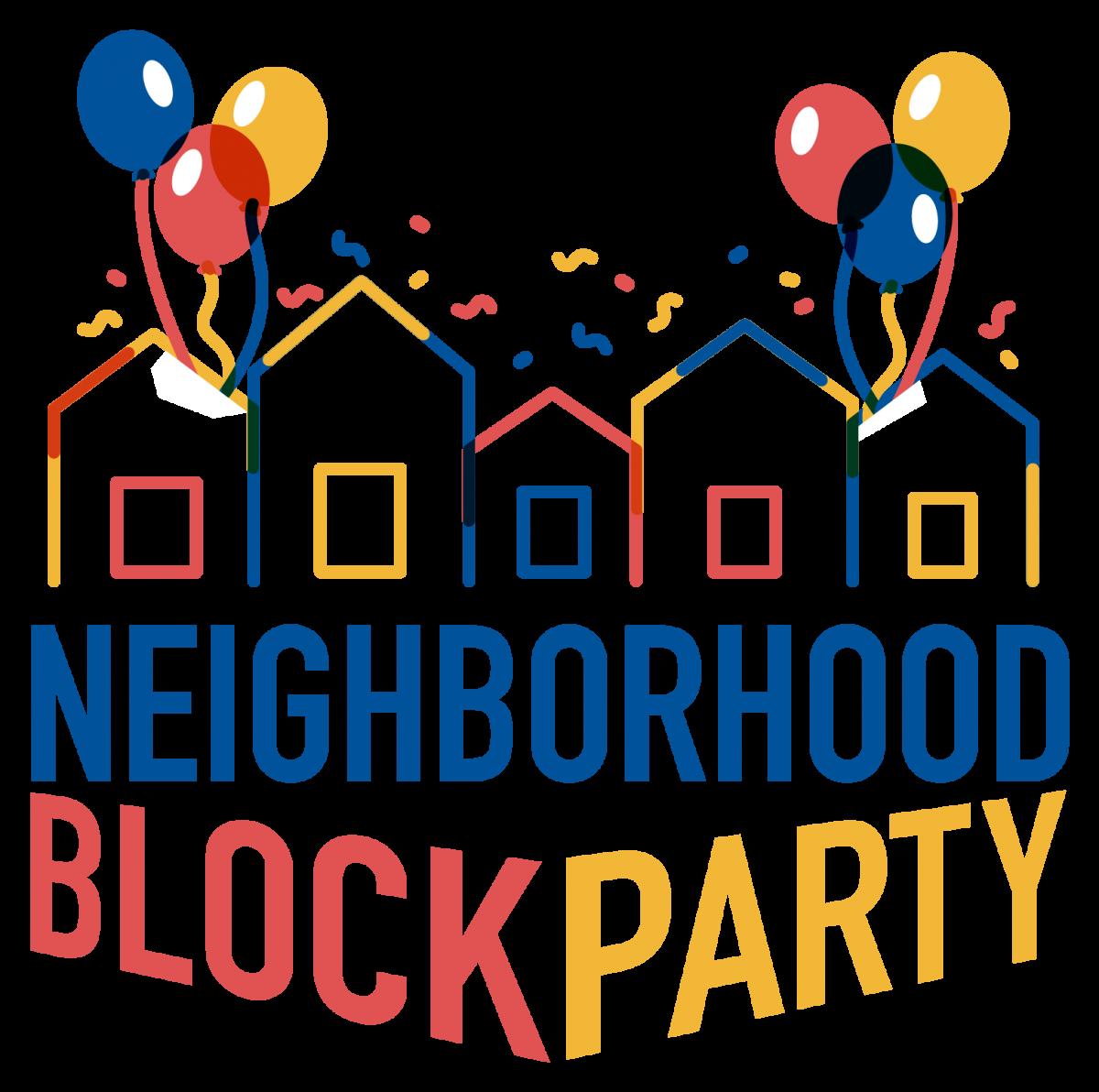 Neighborhood Block Parties.
