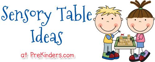 Sensory Table Ideas.