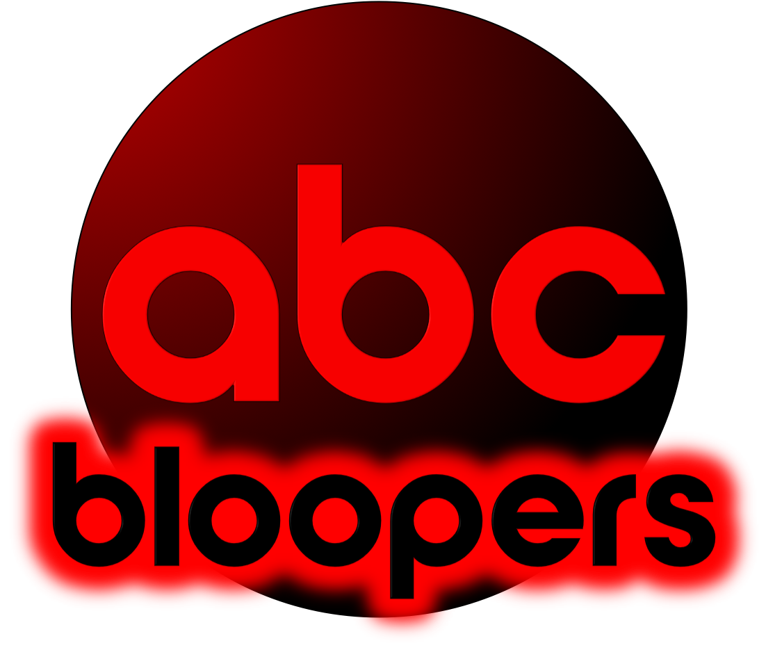 ABC Bloopers.
