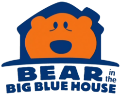 Bear in the Big Blue House.