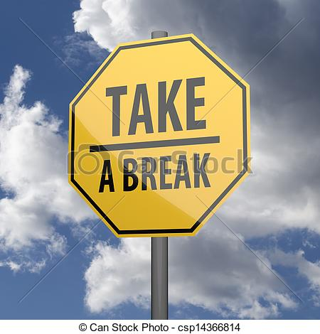 Clipart of Road sign Yellow with words Take a Break on blue sky.