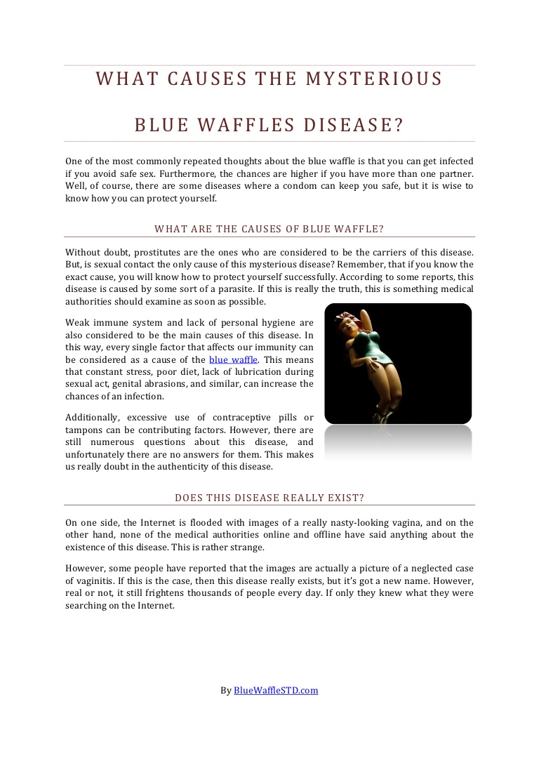 Blue waffles infection.