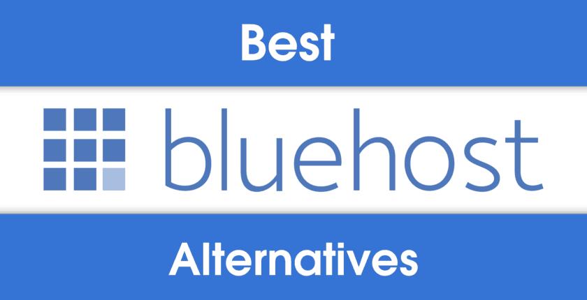 5 Best Bluehost Alternatives.