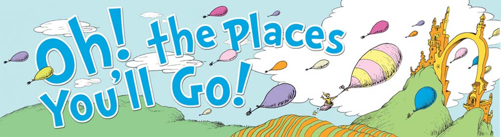 Best Oh The Places You Ll Go Clipart #9749.
