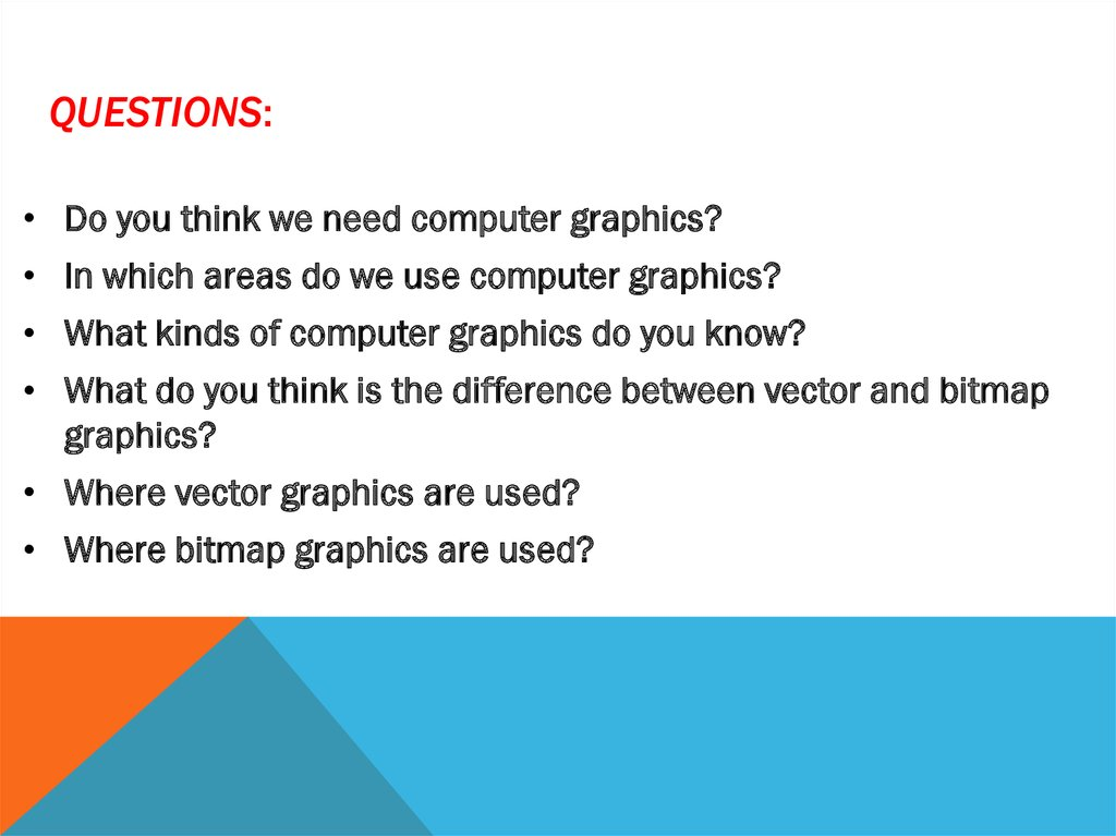 Types of graphic. Bitmap graphics. Differences between JPEG.