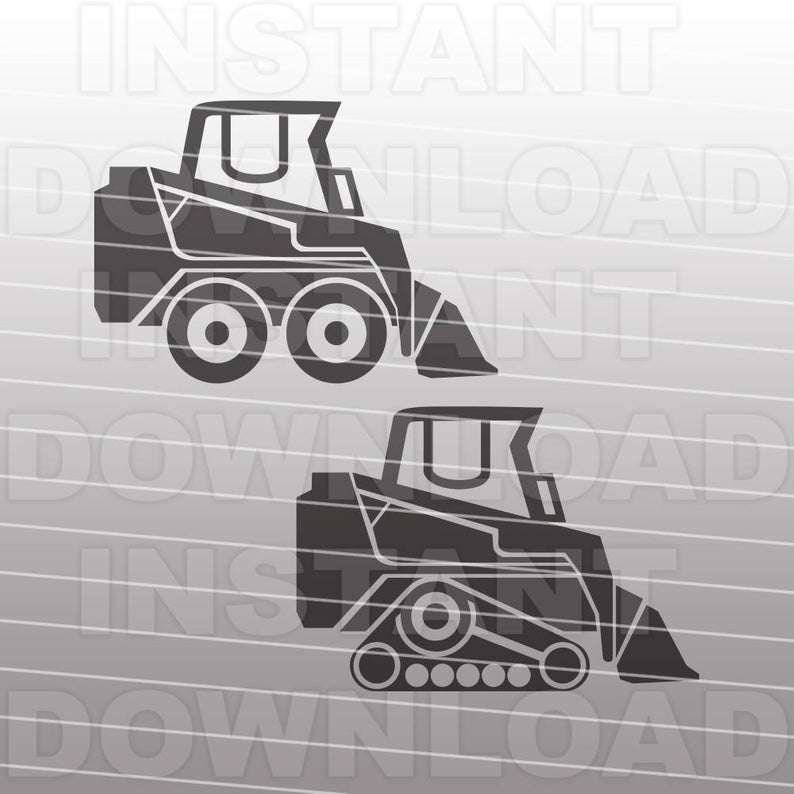Skid Steer Loader SVG File,Bobcat Bulldozer SVG.