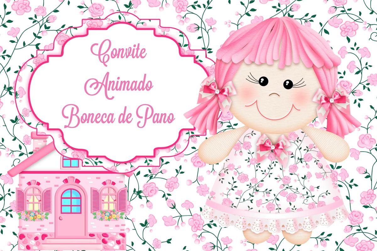 Convite Animado Boneca de Pano.