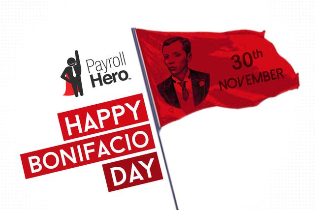 November 30th is Bonifacio Day in the Philippines!.