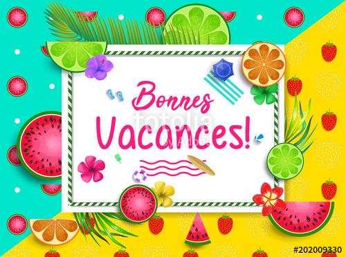 Bonnes Vacances.\