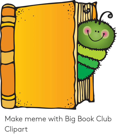 Make Meme With Big Book Club Clipart.