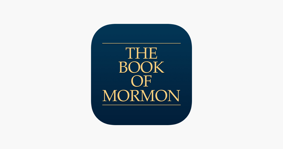 The Book of Mormon: Another Testament of Jesus Christ on the App Store.