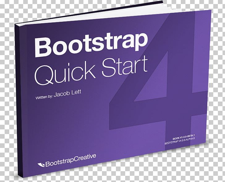 Responsive Web Design Bootstrap Reference Guide: Bootstrap 4.