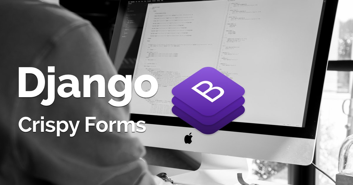How to Use Bootstrap 4 Forms With Django.