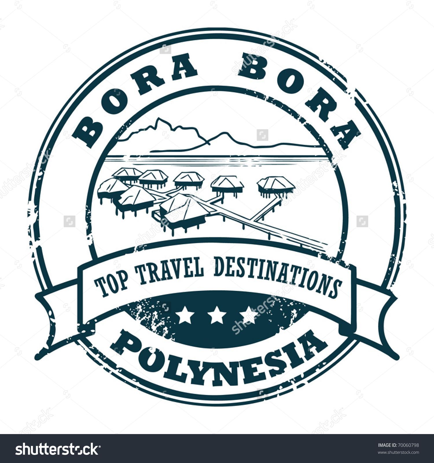 Grunge Rubber Stamp Bora Bora Vector Stock Vector 70060798.