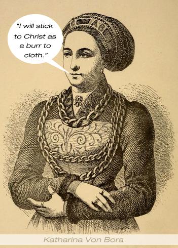 Katharina Von Bora Quotes.