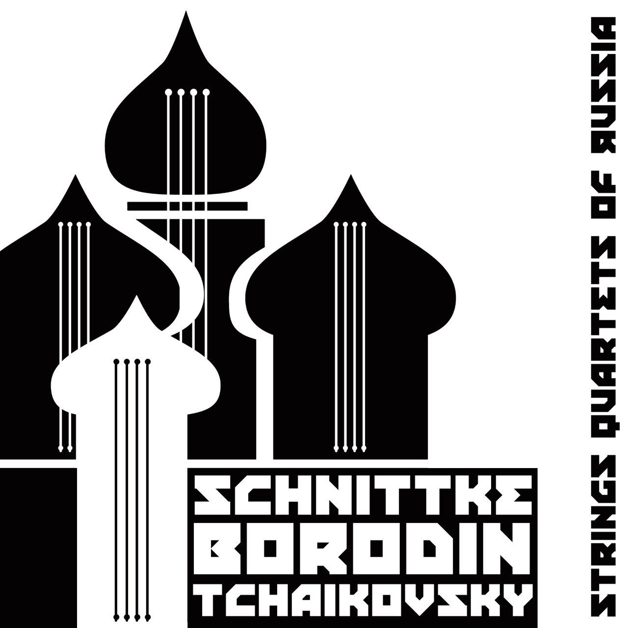 Schnittke, Borodin, Tchaikovsky: Strings Quartets of Russia.