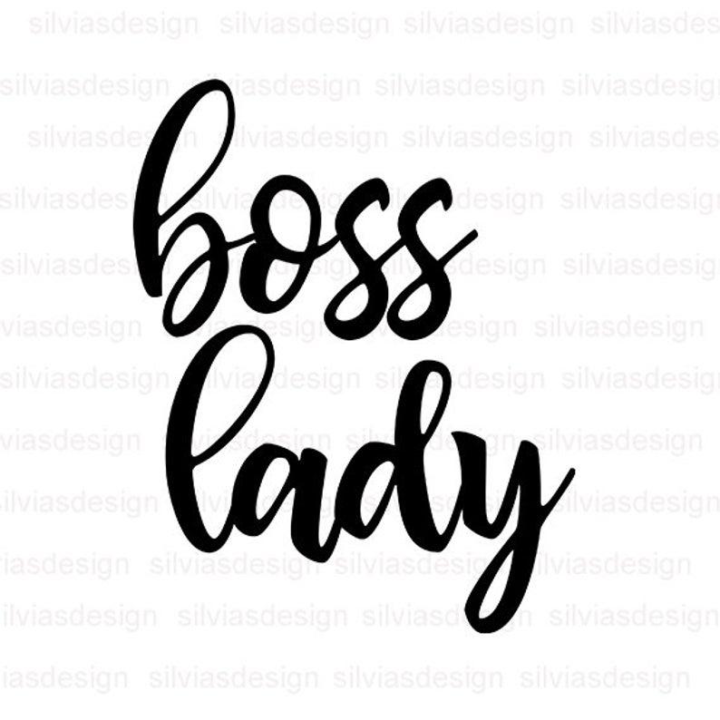 Boss lady svg cut file, Boss lady clipart, Boss lady svg, cut files for  cricut silhouette, Boss lady Cut File, Cricut Clipart, PNG, EPS, DXF.