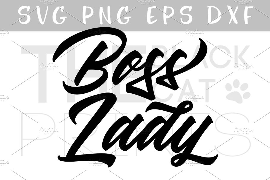 Boss Lady SVG DXF PNG EPS.