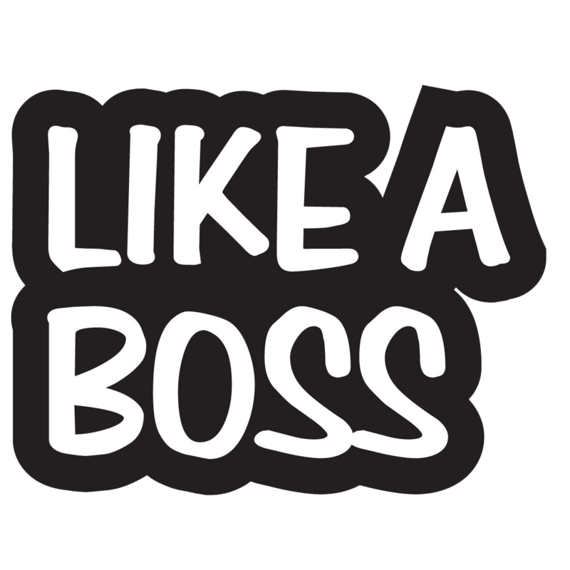 Download Free png Like A Boss PNG Image.
