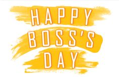 150 Best Happy Boss Day images in 2015.