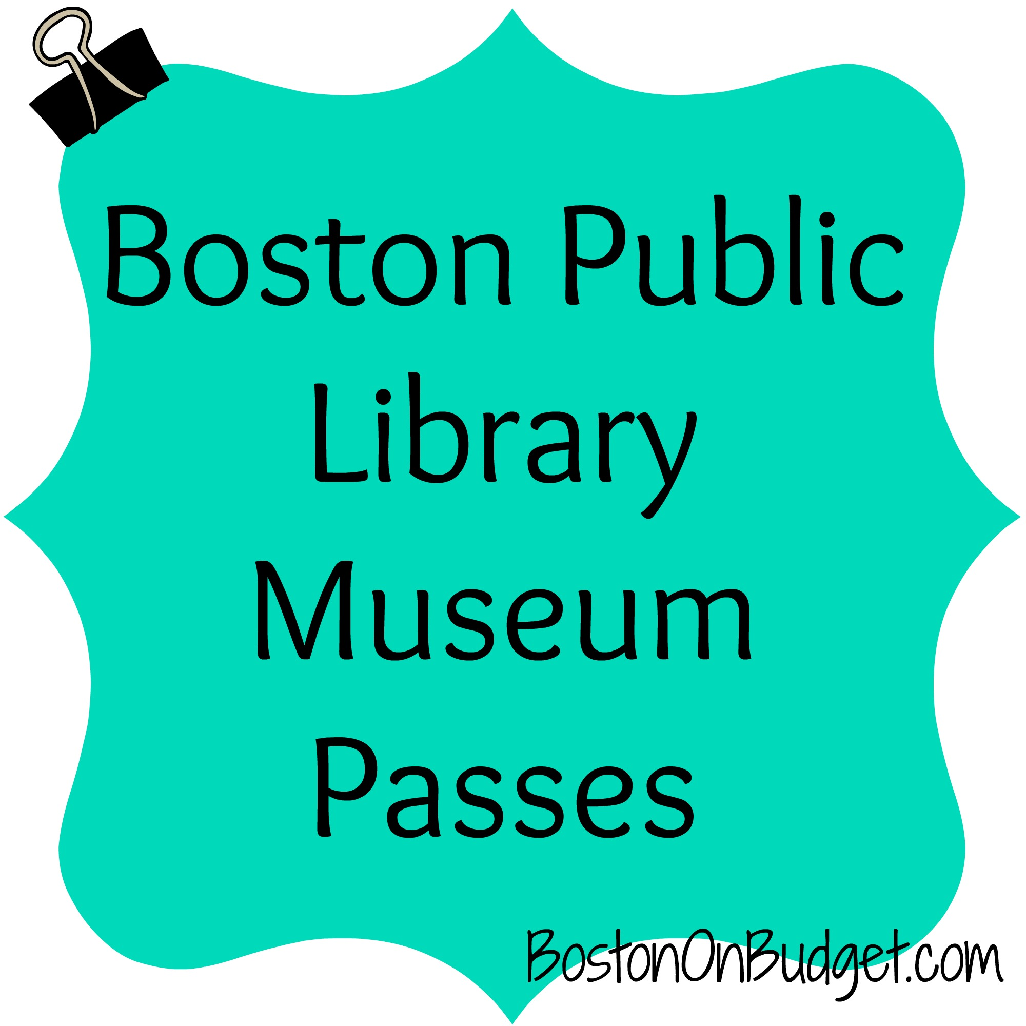 Free and Discount Museum Passes Through the Boston Public Library.