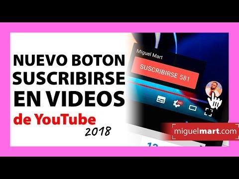 Como poner el NUEVO BOTON de SUSCRIBIRSE en Videos de Youtube 2019.