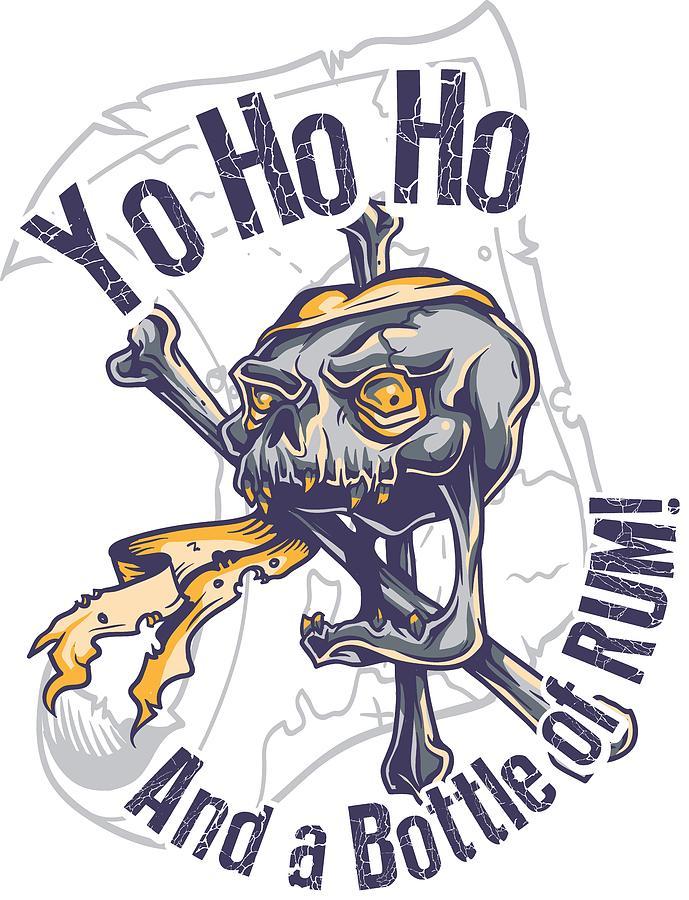 Yo Ho Ho And A Bottle Of Rum.