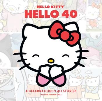 Hello Kitty, Hello 40.