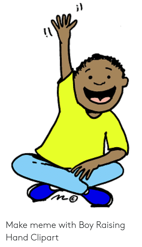 Make Meme With Boy Raising Hand Clipart.