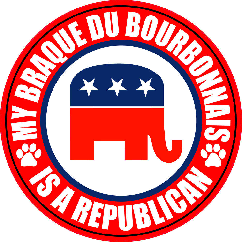 "MY BRAQUE DU BOURBONNAIS IS A REPUBLICAN DOG 5"" STICKER DECAL."