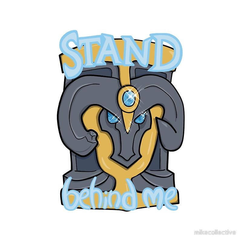 Stand Behind Me! Braum Shield
