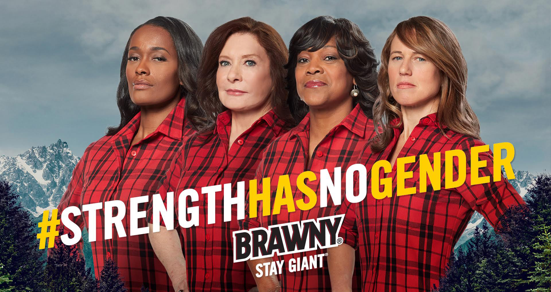 The maker of Brawny® Celebrates Strong and Resilient Women.