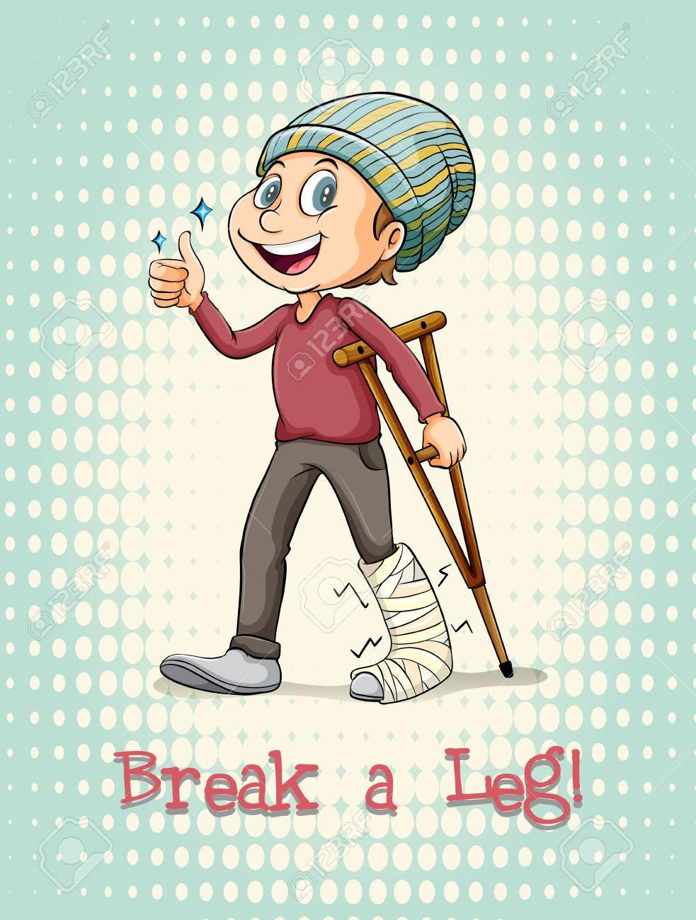 English idiom break a leg illustration.