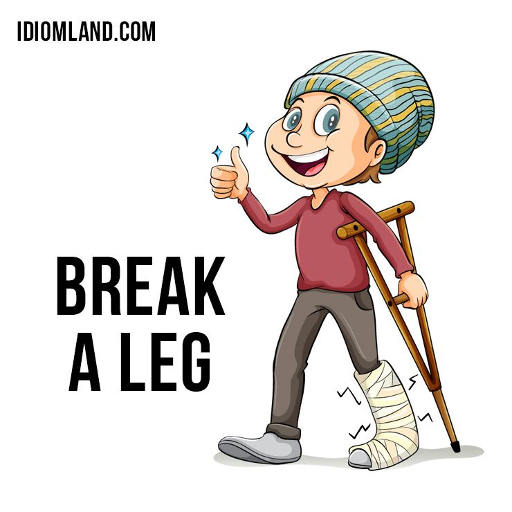 """Hello everybody! Our #idiom of the day is """"Break a leg"""", which means."""