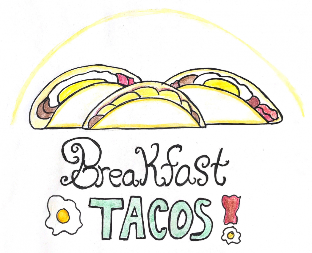Recipe: Breakfast Tacos.